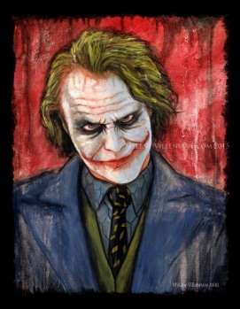 Joker, prints available: 4x6, 8x12, 11x17